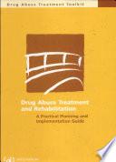 Drug Abuse Treatment And Rehabilitation