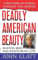 Deadly American Beauty [Pdf/ePub] eBook