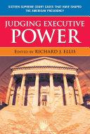 Judging Executive Power
