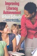 Improving Literacy Achievement in Urban Schools