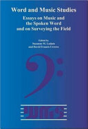 Essays on Music and the Spoken Word and on Surveying the Field
