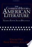 The Cambridge History Of American Literature Volume 2 Prose Writing 1820 1865