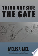 Think Outside the Gate Book