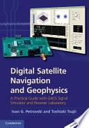Digital Satellite Navigation and Geophysics