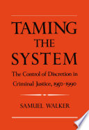 Taming the System