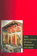 The Sepulchrum Domini Through the Ages