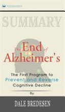 Summary of The End of Alzheimer's