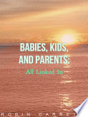 Babie s  Kids and Parents Book