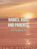 Babie s  Kids and Parents