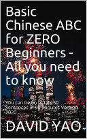 Basic Chinese ABC for ZERO Beginners V2020 PDF BOOK - All Basic You Need to Know Pdf/ePub eBook