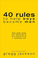 40 Rules to Help Boys Become Men