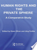 Human Rights and the Private Sphere Vol 1  : A Comparative Study
