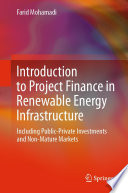 Introduction to Project Finance in Renewable Energy Infrastructure Book