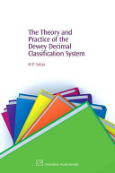 The Theory And Practice Of The Dewey Decimal Classification System Book PDF