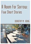 Pdf A Room for Sorrow: Five Short Stories