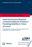 Good Governance Based on a Common Bedrock of Values   Providing Stability in Times of Crisis