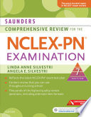 """Saunders Comprehensive Review for the NCLEX-PN® Examination E-Book"" by Linda Anne Silvestri, Angela Elizabeth Silvestri"