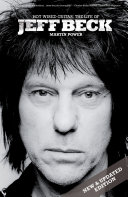 Hot Wired Guitar  The Life of Jeff Beck