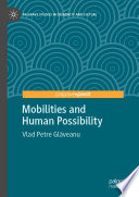 Mobilities And Human Possibility Book PDF