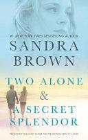 Two Alone and a Secret Splendor