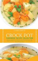 Crock Pot Cookbook Recipe Collection