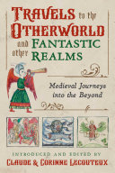 Travels to the Otherworld and Other Fantastic Realms