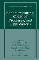 Supercomputing  Collision Processes  and Applications