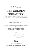 F T Palgrave S The Golden Treasury Of The Best Songs And Lyrical Poems Book PDF