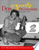 Don  The Snake  Prudhomme  My Life Beyond the 1320