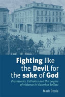 Fighting Like the Devil for the Sake of God Book
