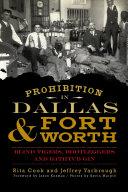 Prohibition in Dallas and Fort Worth [Pdf/ePub] eBook