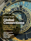 Global Connections  Volume 1  To 1500