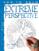How to Draw Extreme Perspective