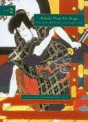 Kabuki Plays on Stage. Volume 2