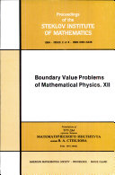 Boundary Value Problems of Mathematical Physics  XII
