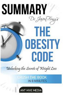Summary Dr  Jason Fung s the Obesity Code Book