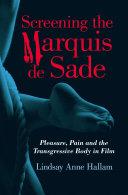 Screening the Marquis de Sade