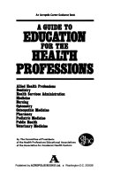 A Guide to Education for the Health Professions