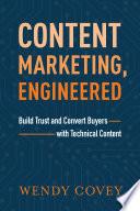 Content Marketing  Engineered