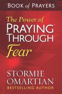The Power of Praying® Through Fear Book of Prayers Pdf