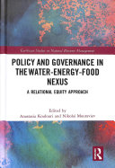 Policy and governance in the water-energy-food nexus: a relational equity approach
