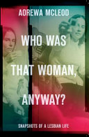 Who Was That Woman Anyway