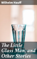 Pdf The Little Glass Man, and Other Stories Telecharger