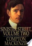 Sinister Street Volume Two