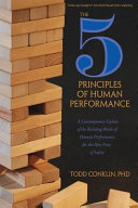 The 5 Principles of Human Performance: A Contemporary Update of the Building Blocks of Human Performance for the New View of Safety
