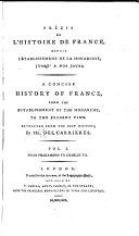 Précis de l'histoire de France, depuis l'établissement de la monarchie, jusqu'à nos jour