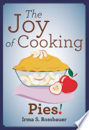 The Joy Of Cooking Pies!