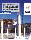 Foundation in Construction and Building Services Engineering  Core  Wales