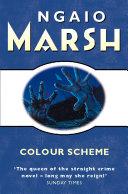 Colour Scheme (The Ngaio Marsh Collection)