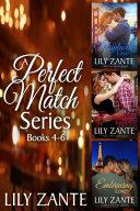 A Perfect Match Series  Books 4 6